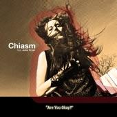 Chiasm - Are you Okay' [Loveless Love Remix]