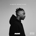 ADÉ - SOMETHING FROM NOTHIN' (feat. Rich the Kid)