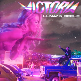 Lunay & Beéle – Victoria – Single [iTunes Plus AAC M4A]