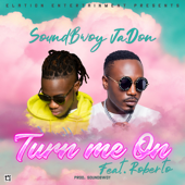Turn Me On Feat. Roberto - Soundbwoy Jadon