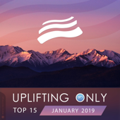 Uplifting Only Top 15: January 2019