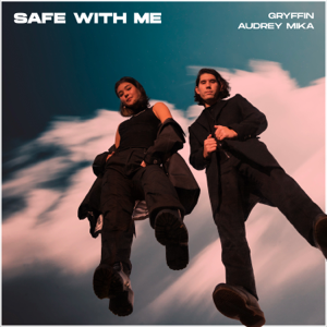 Gryffin & Audrey Mika - Safe with Me