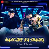 Naachne Ka Shaunq - Single