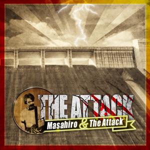 Masahiro Inaba & The Attack - THE ATTACK