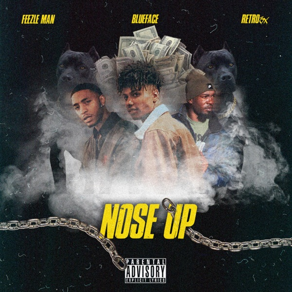 Nose Up (feat. RETRO 3X & Blueface) - Single