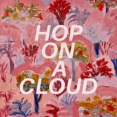 Grandmother Corn - Hop on a Cloud