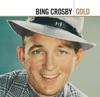 Gold Bing Crosby