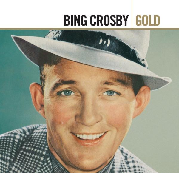 Gold: Bing Crosby