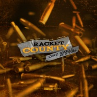 One Shell at a Time (feat. Wess Nyle & Cymple Man) - Single by Racket County, The Lacs & Hard Target on Apple Music