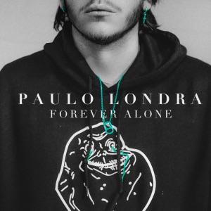 Paulo Londra - Forever Alone