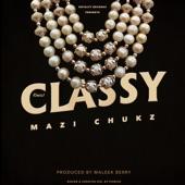 Mazi Chukz - Classy