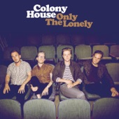 Colony House - You Know It