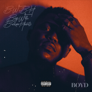 Boyd - B.W.B.H (Boys With Broken Hearts) - EP