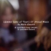 Merle Hazard - (Gimme Some of That) Ol' Atonal Music