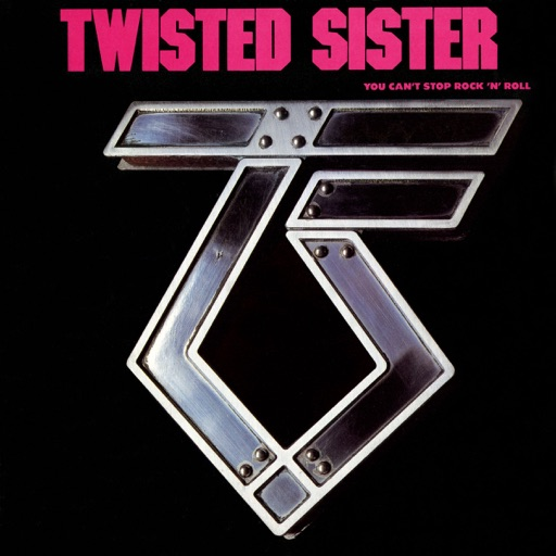 Art for You Can't Stop Rock And Roll by Twisted Sister