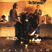 THE GO-BETWEENS - Hope Then Strife