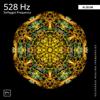Miracle Tones & Solfeggio Healing Frequencies - 528 Hz Meditation Music artwork
