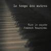 Tire le coyote & Jeannot Bournival - Le temps des autres - EP artwork
