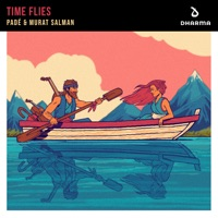 Time Flies - PADE - MURAT SALMAN