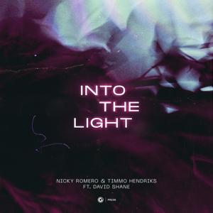 Nicky Romero & Timmo Hendriks - Into the Light feat. David Shane