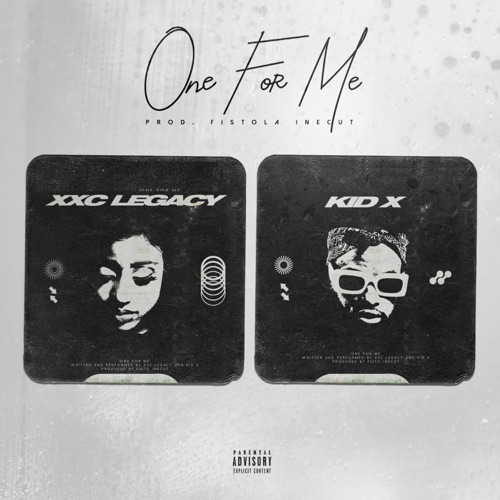 XXC Legacy & Kid X - One For Me Image