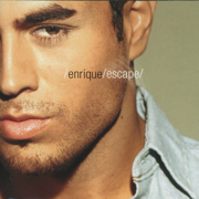 Escape (Bonus Track Version) - Enrique Iglesias