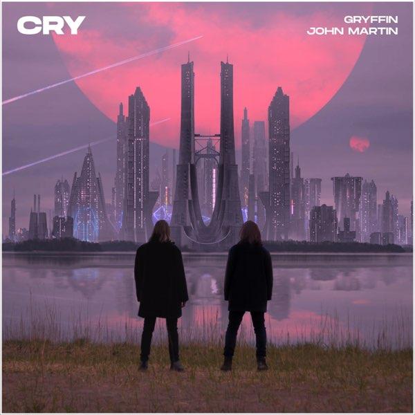 Gryffin & John Martin – Cry – Single (iTunes Plus M4A)