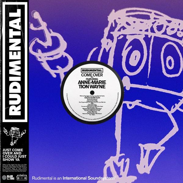 Rudimental / Anne-Marie / Tion Wayne - Come Over