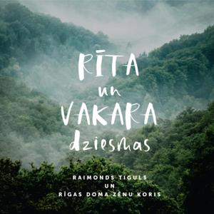 Raimonds Tiguls - Rīta Un Vakara Dziesmas