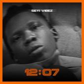 12:07 - Seyi Vibez