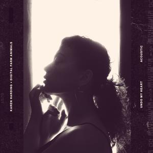 Karen Harding & Digital Farm Animals - Undo My Heart (Acoustic Version)