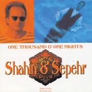 One Thousand & One Nights - Shahin & Sepehr