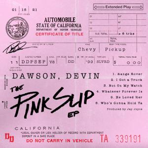 Devin Dawson - The Pink Slip - EP