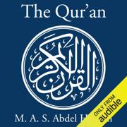 The Qur'an: A New Translation by M. A. S. Abdel Haleem (Unabridged)
