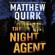 Matthew Quirk - The Night Agent
