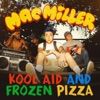 Kool Aid and Frozen Pizza Single