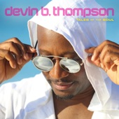 Devin B. Thompson - Tell Me