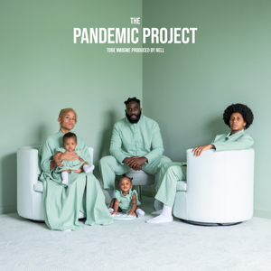 Tobe Nwigwe - The Pandemic Project