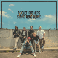 Rocket Rockers & Stand Here Alone - Maha Benar - Single