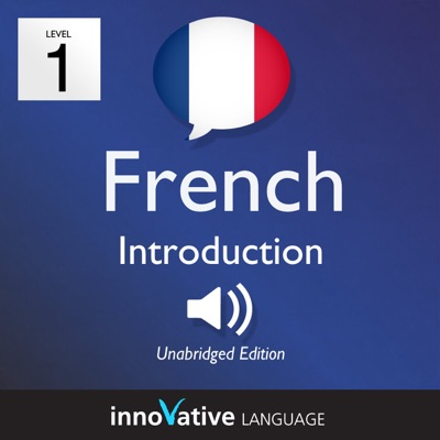 Learn French - Level 1: Introduction to French: Volume 1: Lessons 1-25