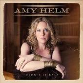 Amy Helm - Spend Our Last Dime