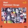 Best Pakistani Songs, Vol. 2