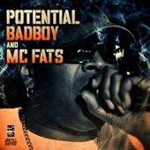 Potential Badboy, MC Fats - Don't Stop