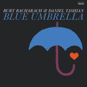 Burt Bacharach & Daniel Tashian - Blue Umbrella - EP