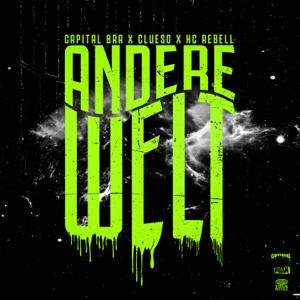 Capital Bra, Clueso & KC Rebell - Andere Welt