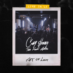 Cory Henry & The Funk Apostles - Art of Love (Live in LA)