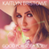 Kaitlyn Bristowe Good for Somebody free listening