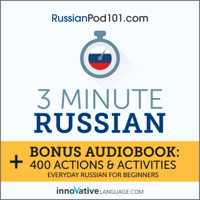 3-Minute Russian: Everyday Russian for Beginners