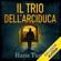 Hans Tuzzi - Il Trio dell'arciduca: Il ciclo di Neron Vukcic 1