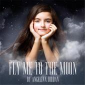 Fly Me To The Moon Acoustic Angelina Jordan - Angelina Jordan